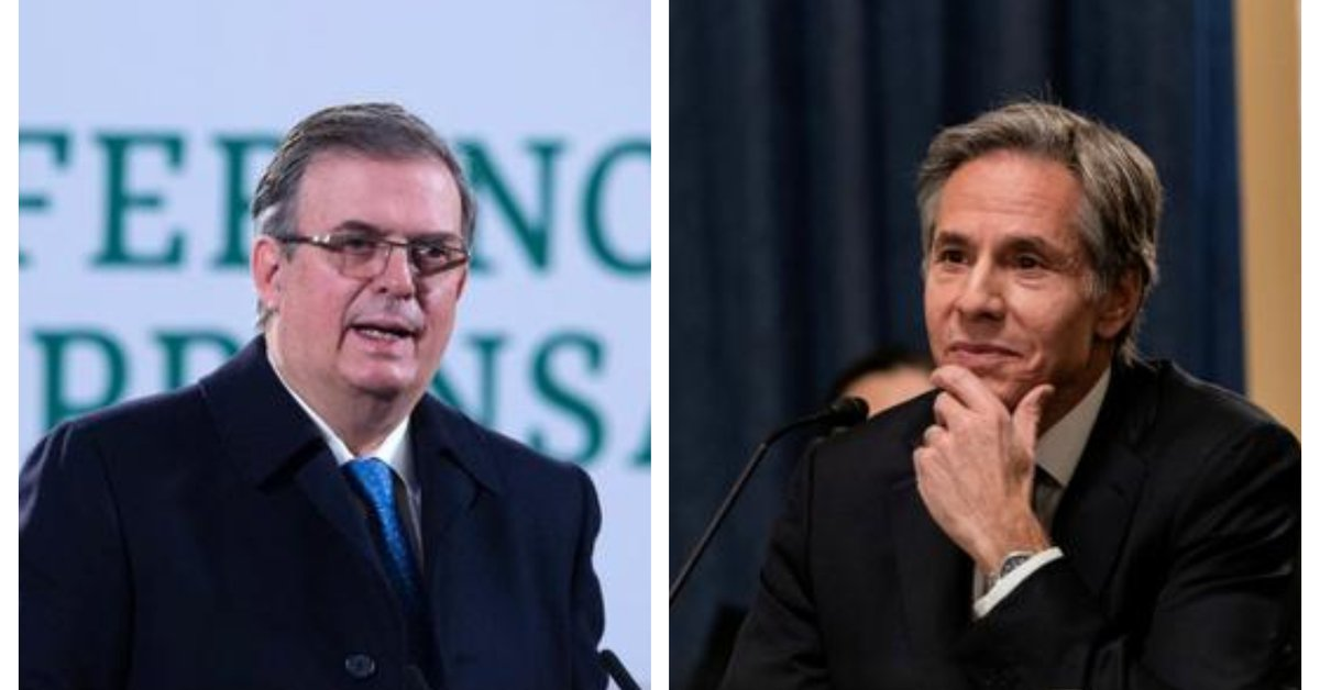 """ebrard-spoke-with-blinken,-us-secretary-of-state:-""""we-started-work-to-implement-the-best-relationship"""""""